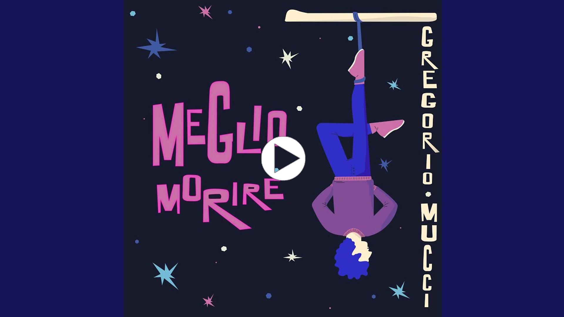 Meglio morire - Gregorio Mucci