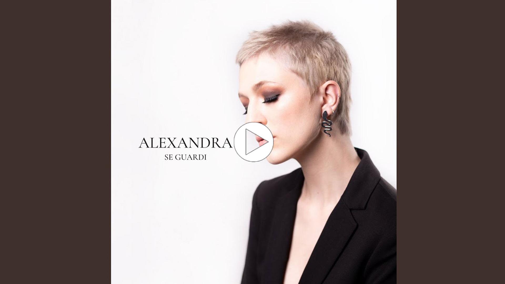Alexandra - Se guardi
